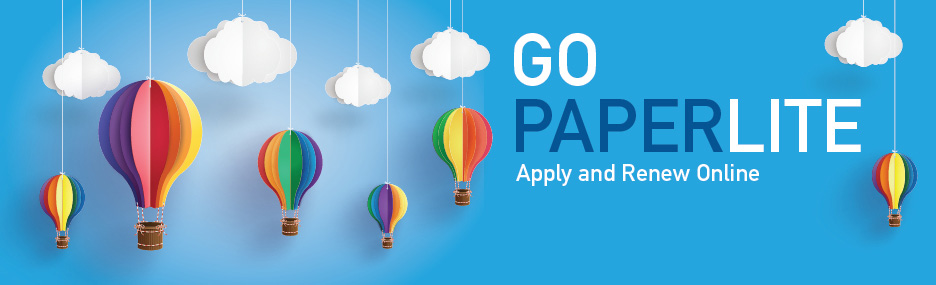 Go Paperlite. Apply and Renew Online